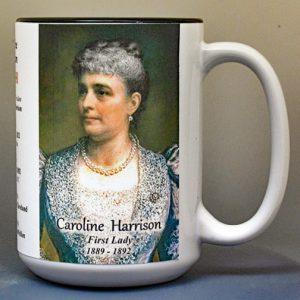 Caroline Harrison, US First Lady biographical history mug.