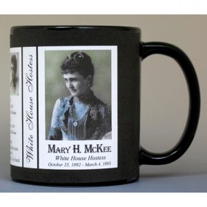 Mary Harrison McKee White House Hostess history mug.