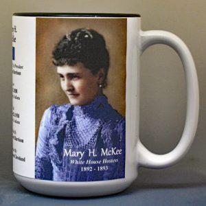 Mary Harrison McKee, White House Hostess biographical history mug.