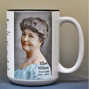 Ellen Wilson, US First Lady biographical history mug.