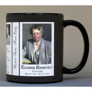 Eleanor Roosevelt First Lady history mug.