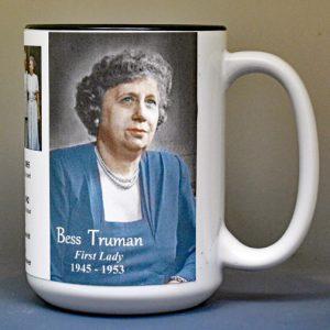 Bess Truman, US First Lady biographical history mug.