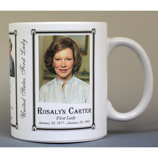 Rosalynn Carter, First Lady history mug.