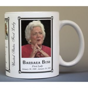 Barbara Bush First Lady history mug.