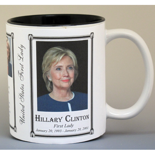 Hillary Clinton, First Lady history mug.