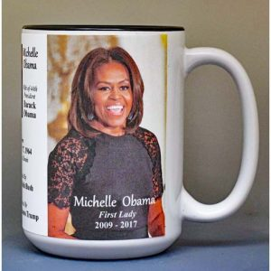 Michelle Obama, US First Lady biographical history mug.