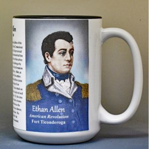 Ethan Allen, Fort Ticonderoga biographical history mug.