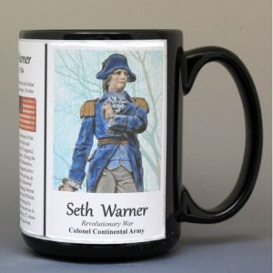 Seth Warner, American Revolutionary War biographical history mug.