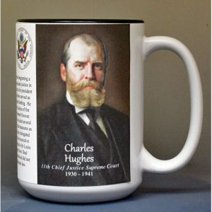 Charles Hughes, Chief Justice of the US Supreme Court biographical history mug.