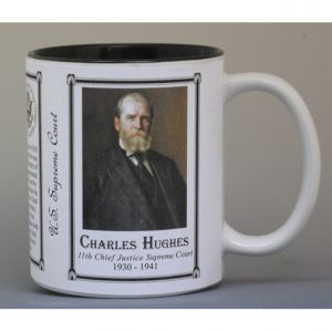 Charles Evans Hughes Sr, Chief Justice of the United States Supreme Court history mug.