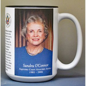Sandra Day O'Connor, US Supreme Court Justice biographical history mug.