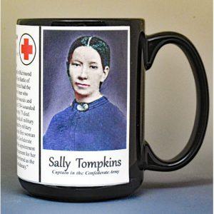 Sally Tompkins, Captain Confederate Army, US Civil War biographical history mug.