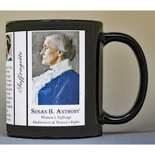 Susan B. Anthony American Suffragette biographical history mug.