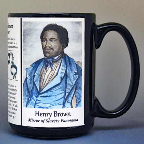 "Henry ""Box"" Brown, escaped slavery, ""pre"" Civil War biographical history mug."