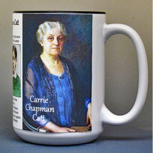 Carrie Chapman Catt, women's suffrage, biographical history mug.