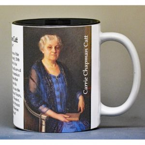 Carrie Chapman Catt, American Suffragette biographical history mug.