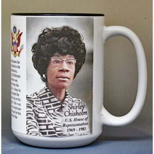 Shirley Chisholm, US House of Representatives biographical history mug.