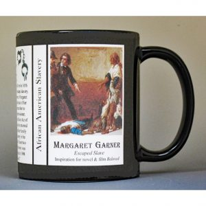 Margaret Garner, Freedom Seeker biographical history mug.