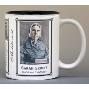 Sarah Grimké Abolitionist biographical history mug.