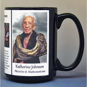 Katherine Johnson, NASA mathematician and physicist, biographical history mug.