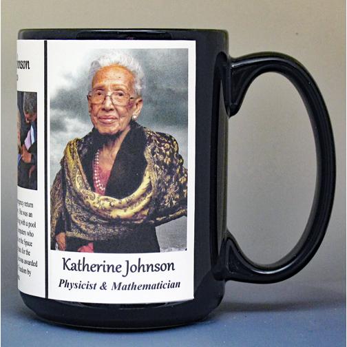 Katherine Johnson, NASA mathematician and physicist, biographical history mug.