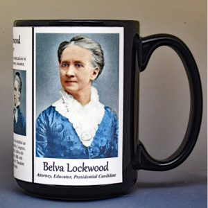 Belva Lockwood, women's suffrage biographical history mug.