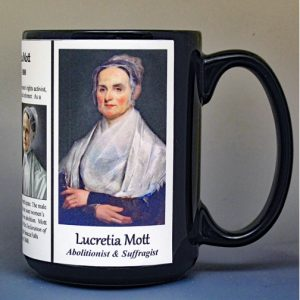 Lucretia Mott, suffragist biographical history mug.
