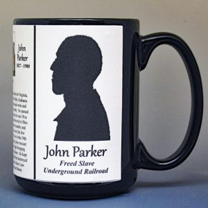John Parker, freedom seeker, Underground Railroad, and inventor, biographical history mug.