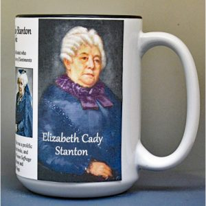 Elizabeth Cady Stanton, women's suffrage biographical history mug.