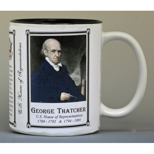 George Thatcher U.S. House of Representatives history mug.