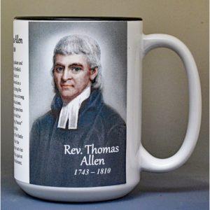 Reverend Thomas Allen, Revolutionary War biographical history mug.