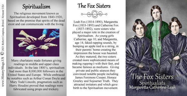 The Fox Sisters, Spiritualists, biographical history mug tri-panel.