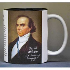 Daniel Webster, US Secretary of State biographical history mug.