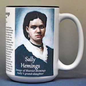 Sally Hemings, freedom seeker biographical history mug.