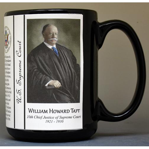 William H. Taft, US Supreme Court Chief Justice biographical history mug.