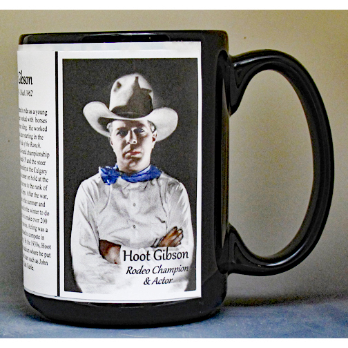 Hoot Gibson, Rodeo Champion & Actor biographical history mug.