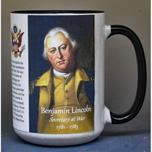 Benjamin Lincoln, first Secretary at War, Revolutionary War history mug.