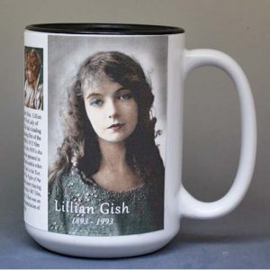 Lillian Gish, silent film actress biographical history mug.