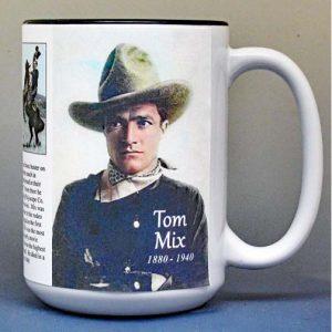 Tom Mix, silent film actor biographical history mug.