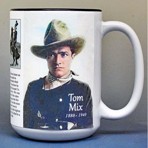 Tom Mix biographical history mug.