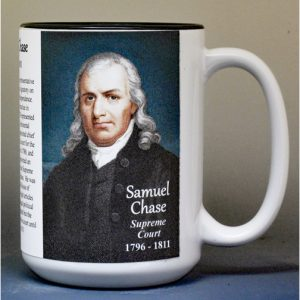 Samuel Chase, US Supreme Court Justice biographical history mug.