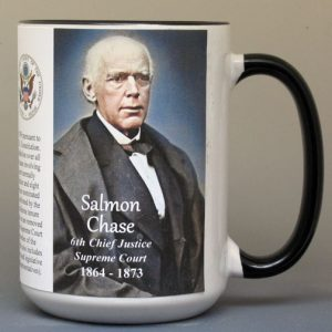 Salmon Chase, 6th Chief Justice of the US Supreme Court biographical history mug.