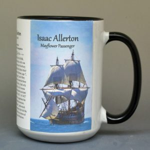Isaac Allerton, Mayflower passenger biographical history mug.
