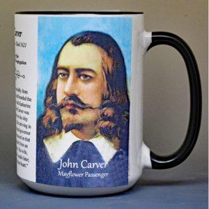 John Carver, Mayflower passenger biographical history mug.