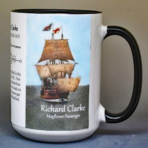 Richard Clarke, Mayflower passenger biographical history mug.