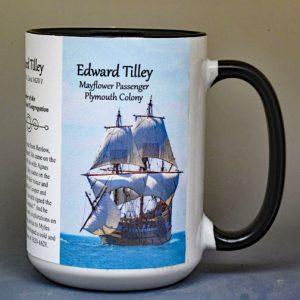 Edward Tilley, Mayflower passenger biographical history mug.